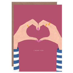 I Heart You Hands Card