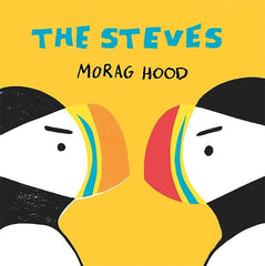 The Steves by Morag Hood (Hardback Edition)