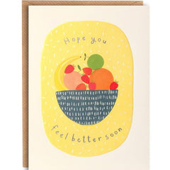 Feel Better Fruit Bowl Get Well Soon Card