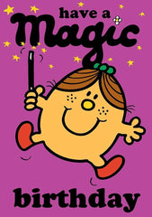 Little Miss Have A Magic Birthday Card