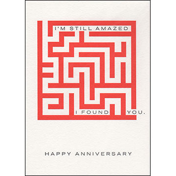 I'm Still Amazed I Found You Anniversary Card