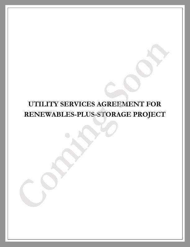 Utility Services Agreement for Renewables-Plus-Storage - Renewable energy legal forms from CleanTech Docs