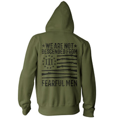 We Are Not Descended From Fearful Men Hoodie - Military