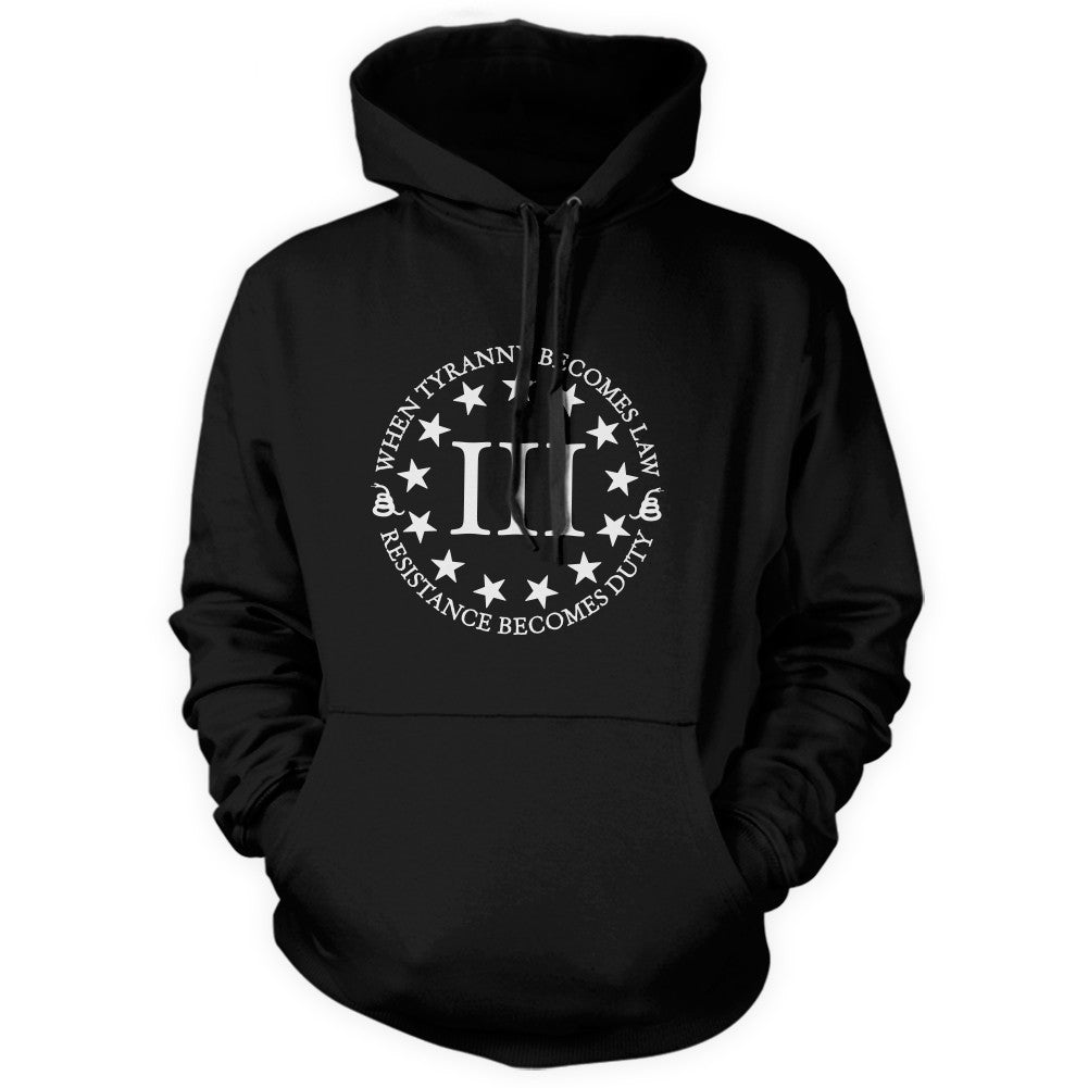 When Tyranny Becomes Law Pullover Hoodie