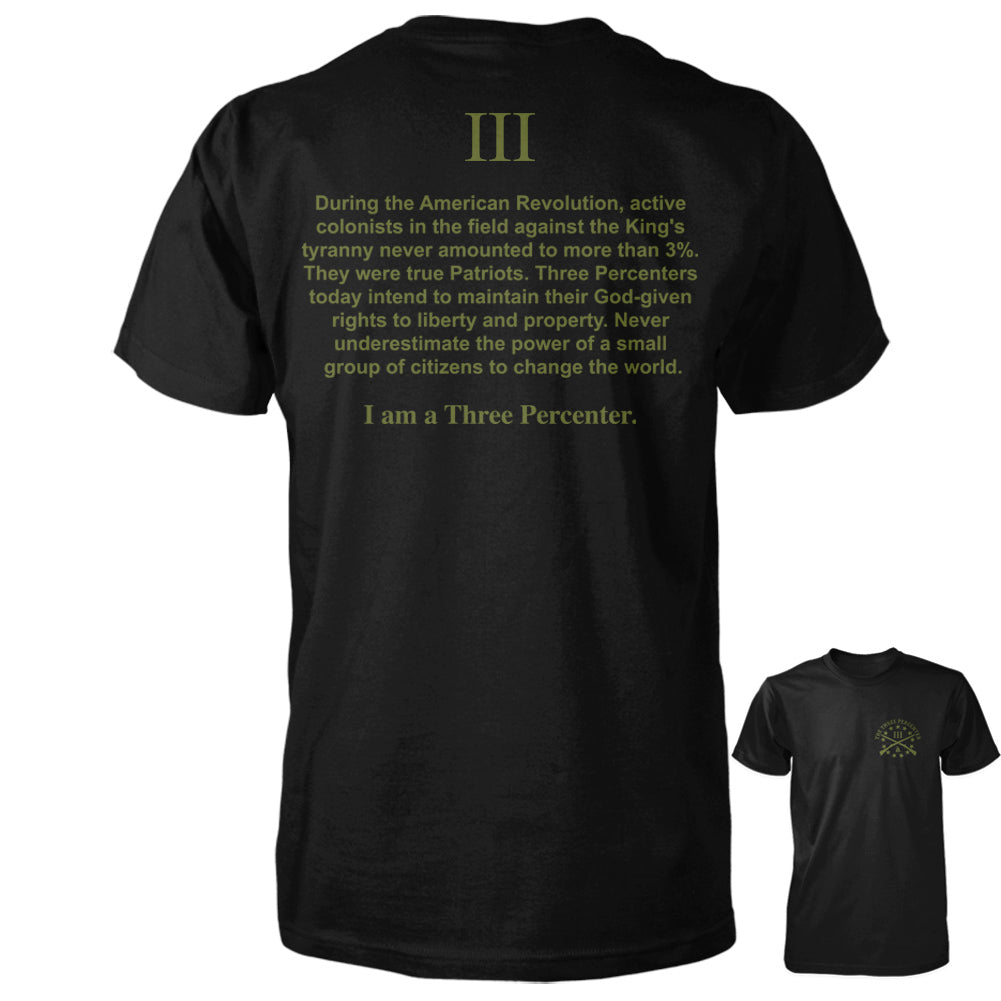 I am a Three Percenter Shirt - Black with OD Green