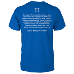 I am a Three Percenter Shirt - Royal