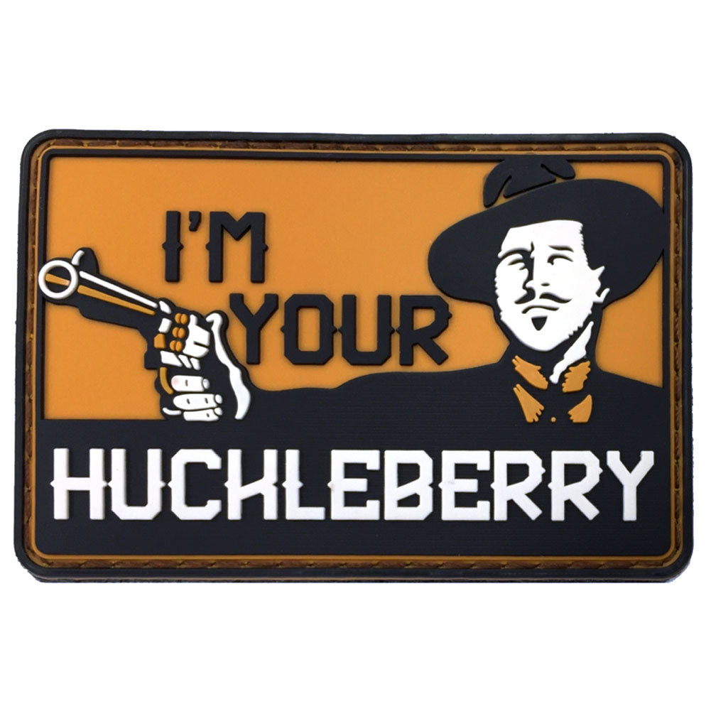 I'm Your Huckleberry 3D PVC Velcro Patch