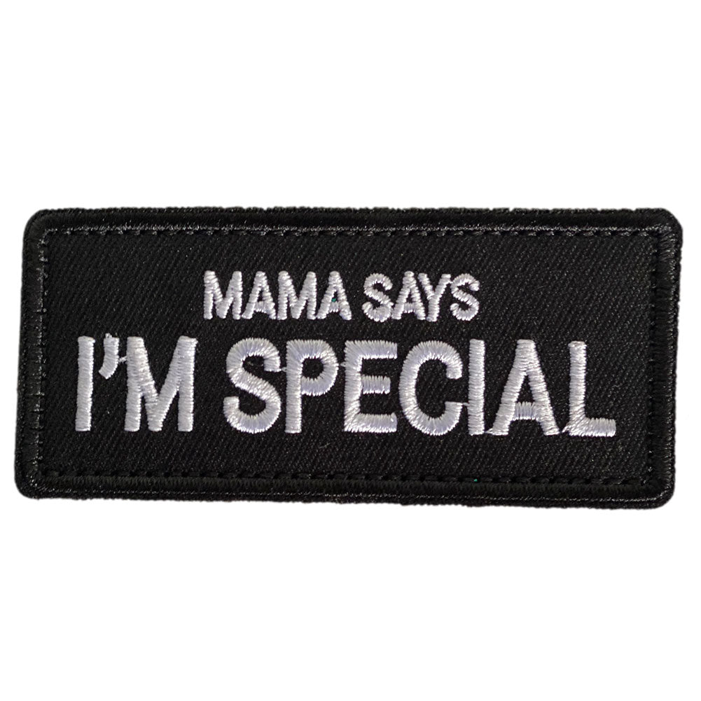 Mama Says I'm Special Embroidered Velcro Patch - Black