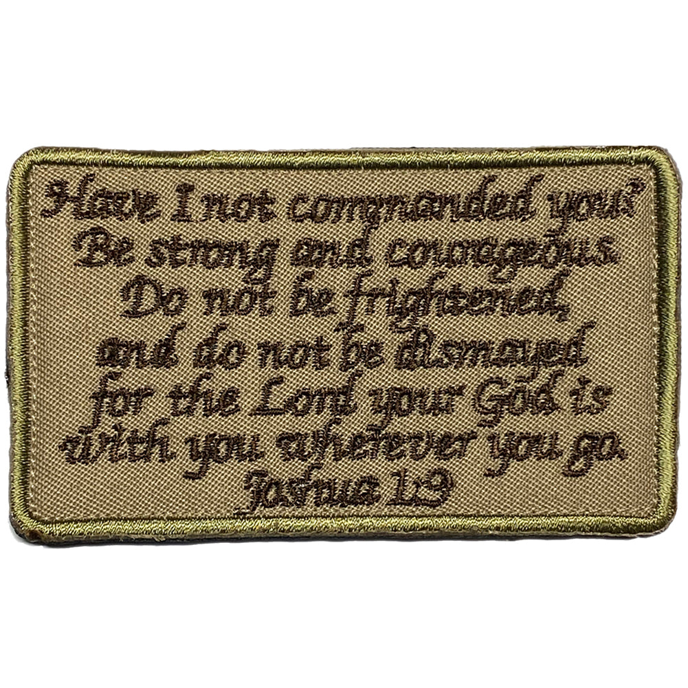 Joshua 1:9 Be Strong and Courageous Bible Verse Embroidered Velcro Patch - OD Green / Brown