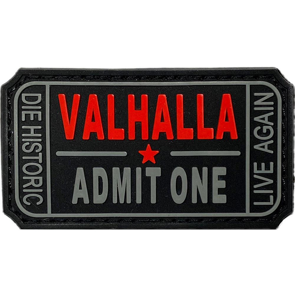 Ticket to Valhalla Admit One PVC rubber velcro patch - Black