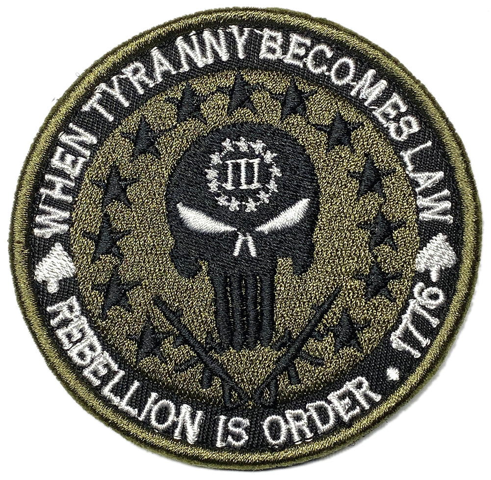 Three Percenter When Tyranny Becomes Law Embroidered Velcro Patch - Olive