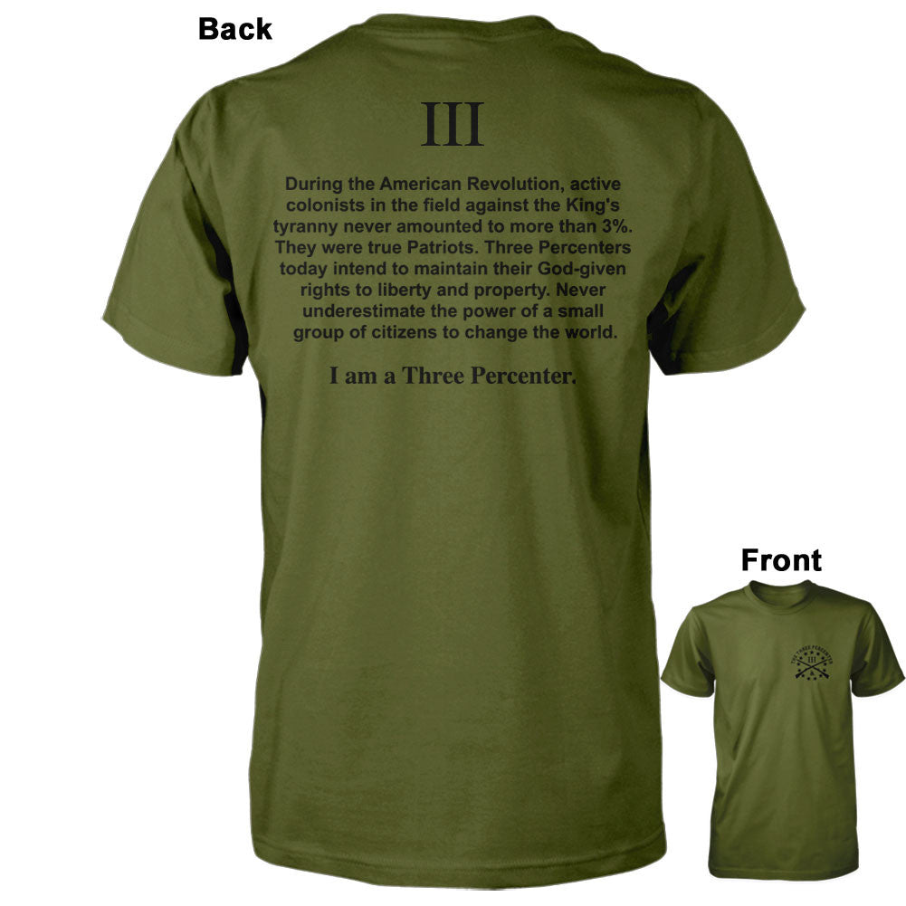 I am a Three Percenter Shirt - Olive
