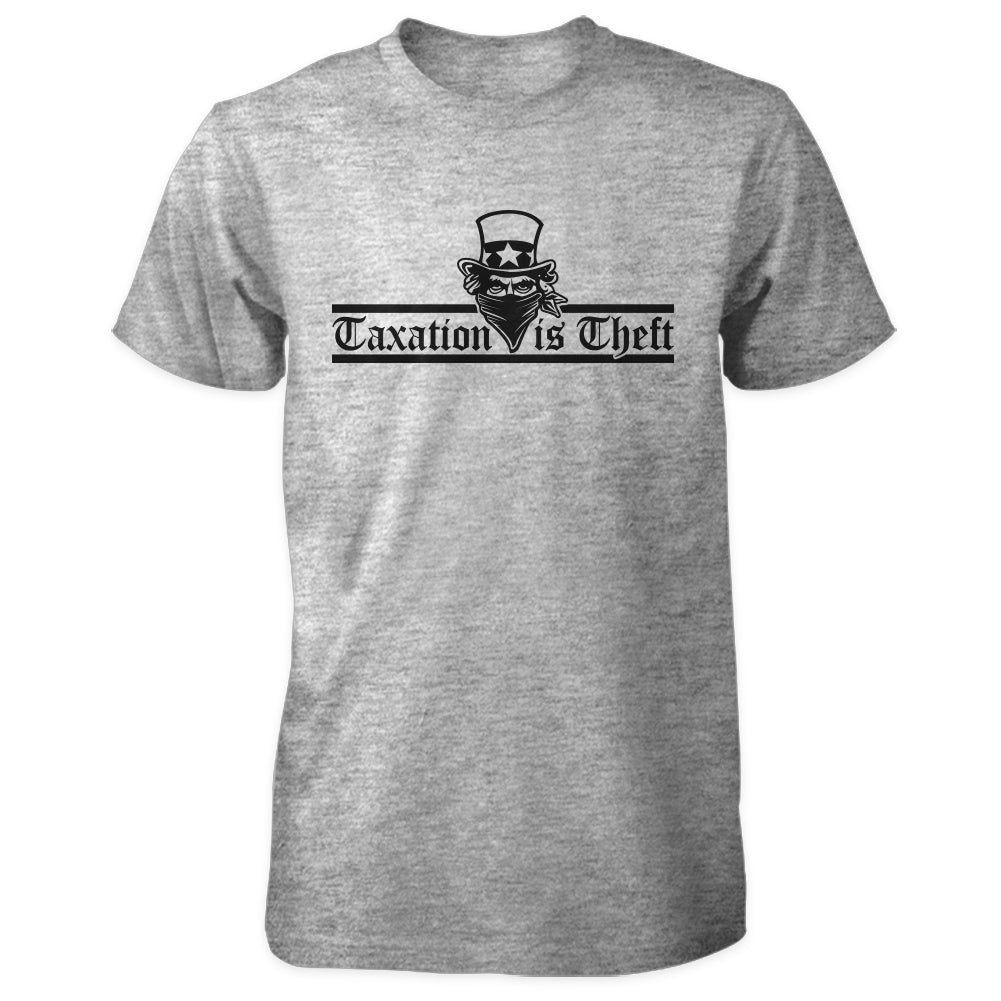 Taxation is Theft Shirt - Grey