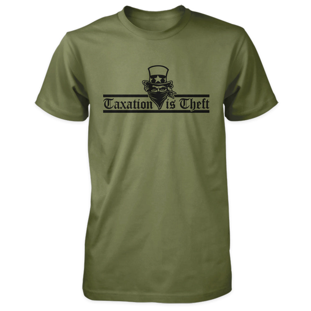 Taxation is Theft Shirt - Military