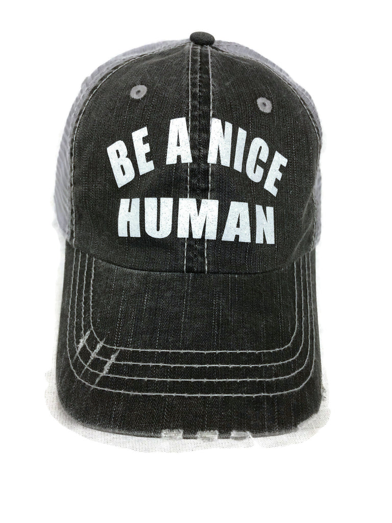 "White glitter ""Be A Nice Human"" design on a Grey Distressed Mesh Back Trucker Cap Sports"