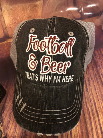 "Brown/White glitter ""Football & Beer That's Why I'm Here"" on a Distressed Grey Trucker Cap"