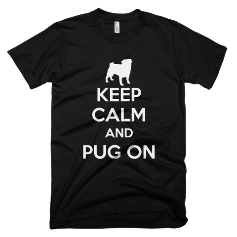 Keep Calm and Pug on Black