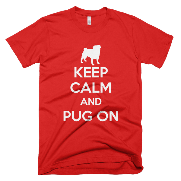 Keep Calm and Pug On Red