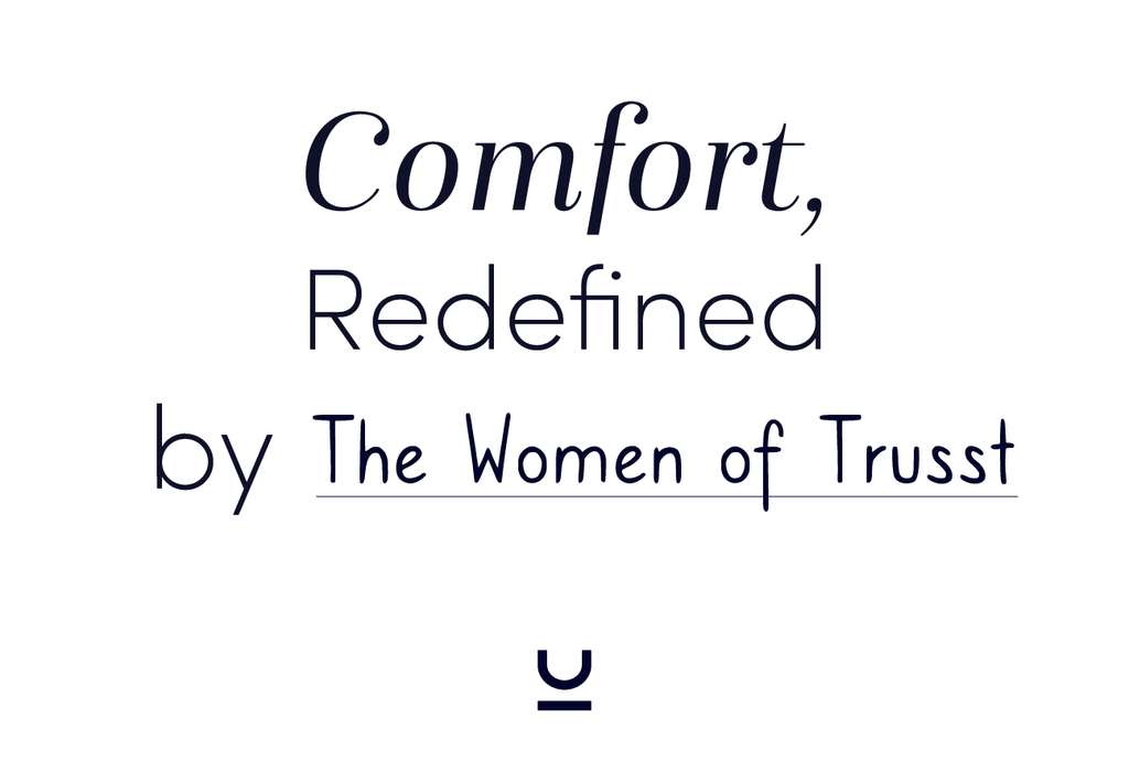 Comfort, Redefined By Us