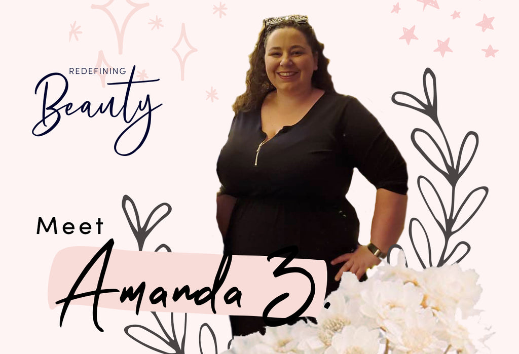 Redefining Beauty with Amanda Z.