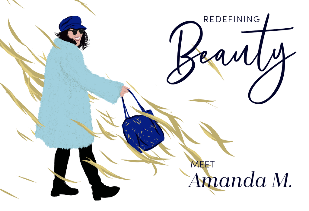 Redefining Beauty: Meet Amanda M.