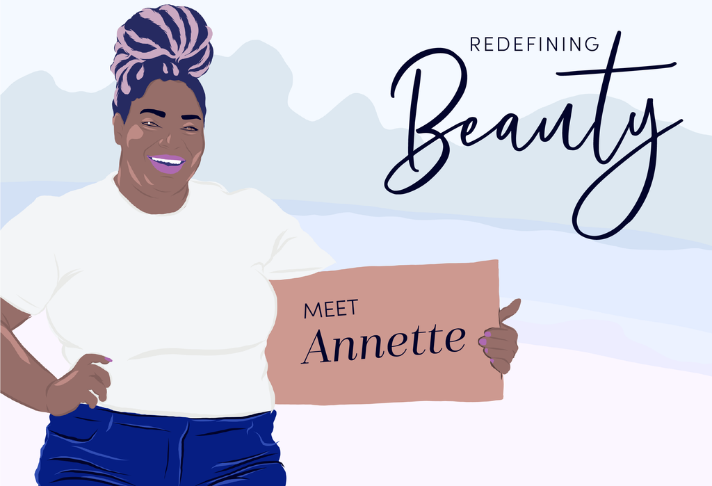 "Redefining Beauty: Meet Annette ""From Annette With Love"""