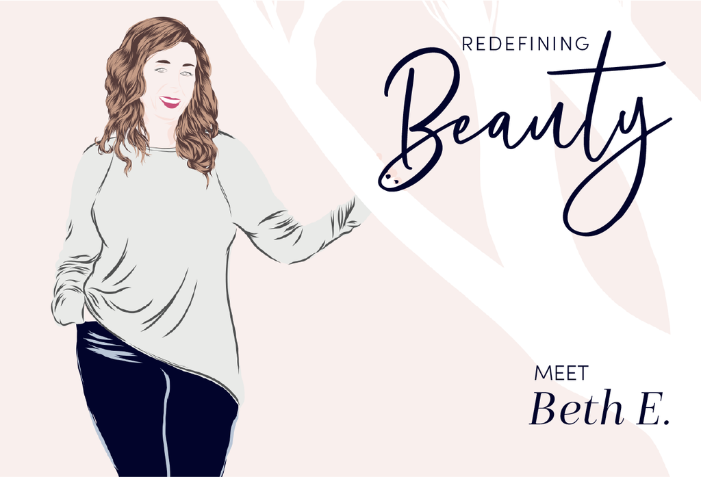 Redefining Beauty: Meet Beth E.