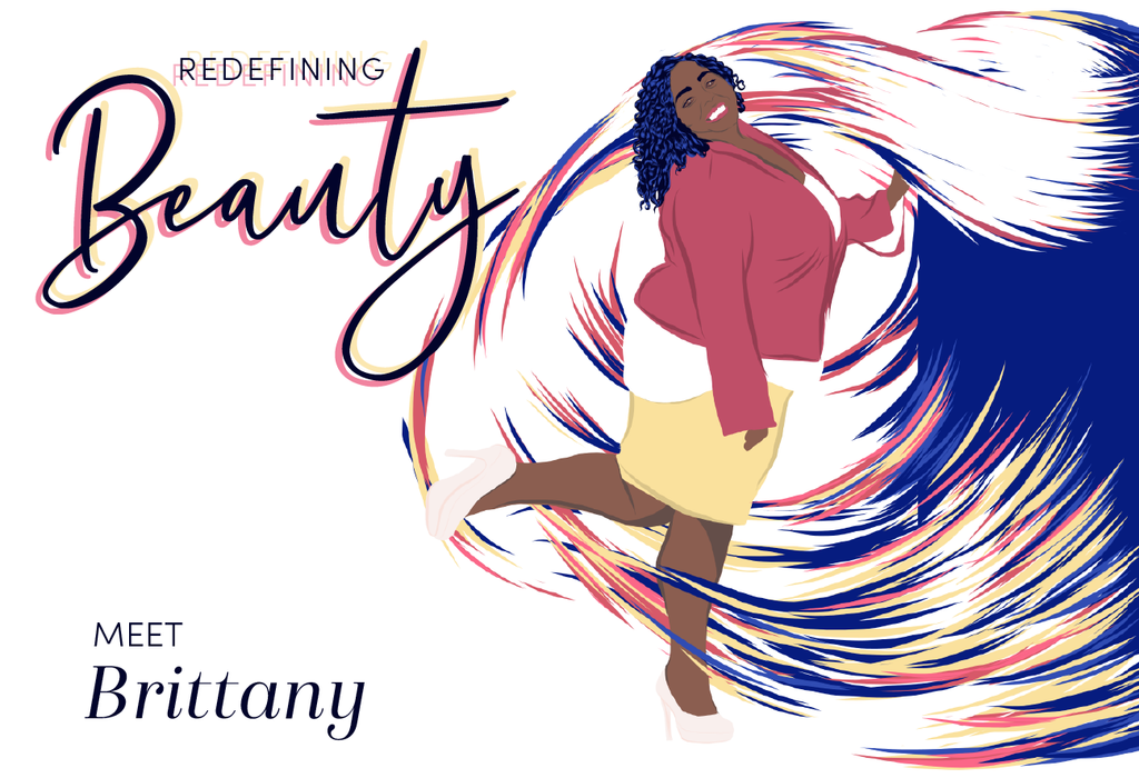 Redefining Beauty: Meet Brittany
