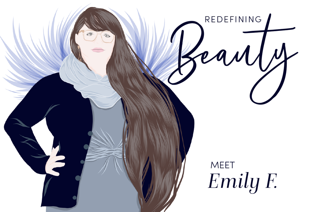 Redefining Beauty: Meet Emily F.