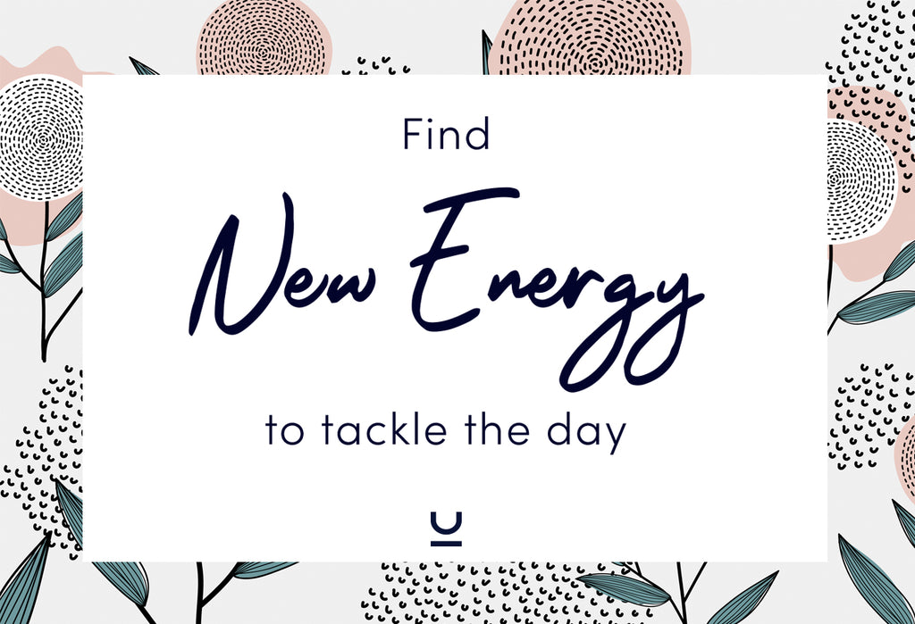 Find New Energy To Tackle The Day