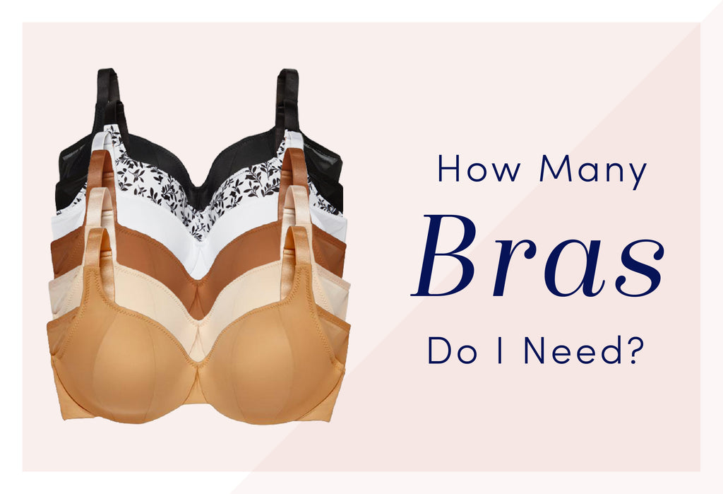 How Many Bras Do I Need?