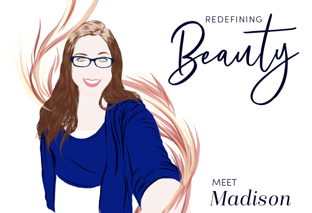 Redefining Beauty: Meet Madison