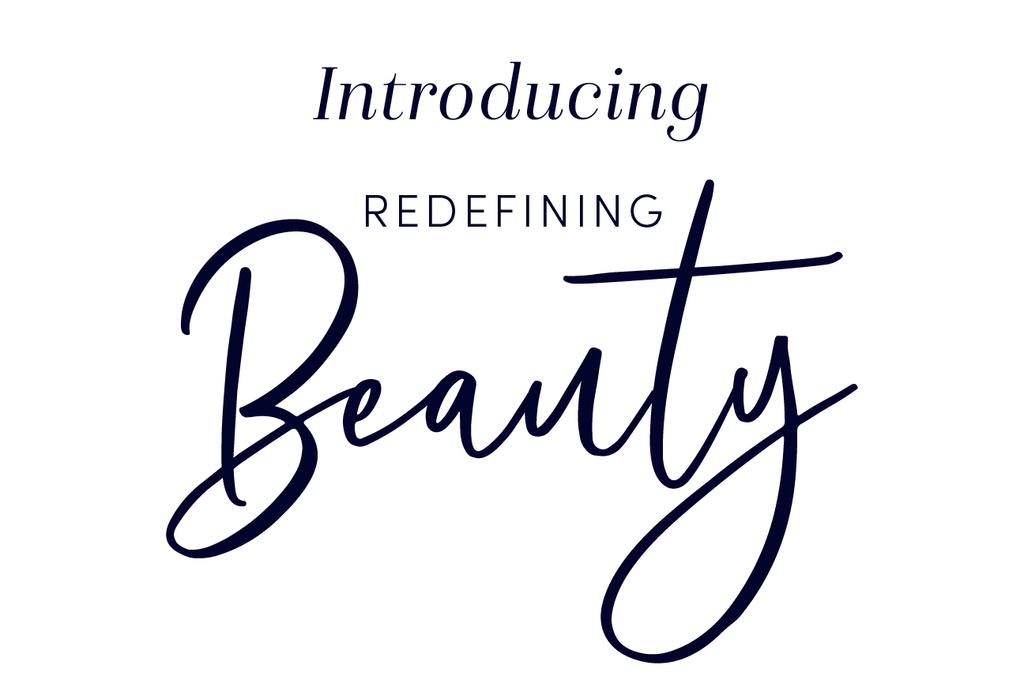 Introducing: Redefining Beauty