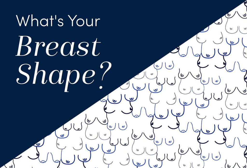What's Your Breast Shape?