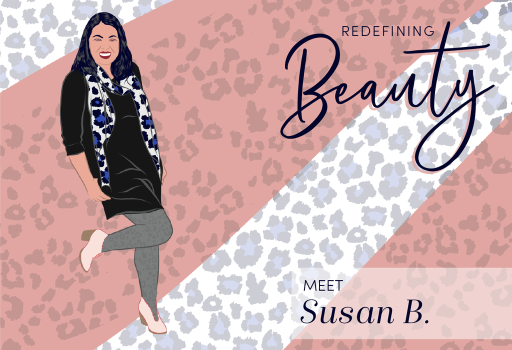 Redefining Beauty: Meet Susan B.