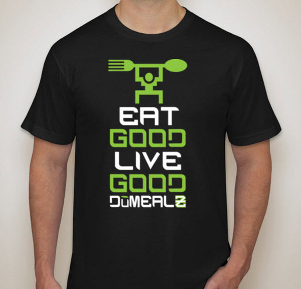 z-Eat Good. Live Good. T-Shirts