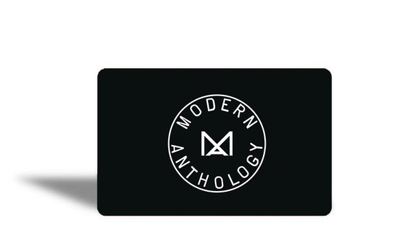 Modern Anthology - Gift Card - Gift Card - Modern Anthology-