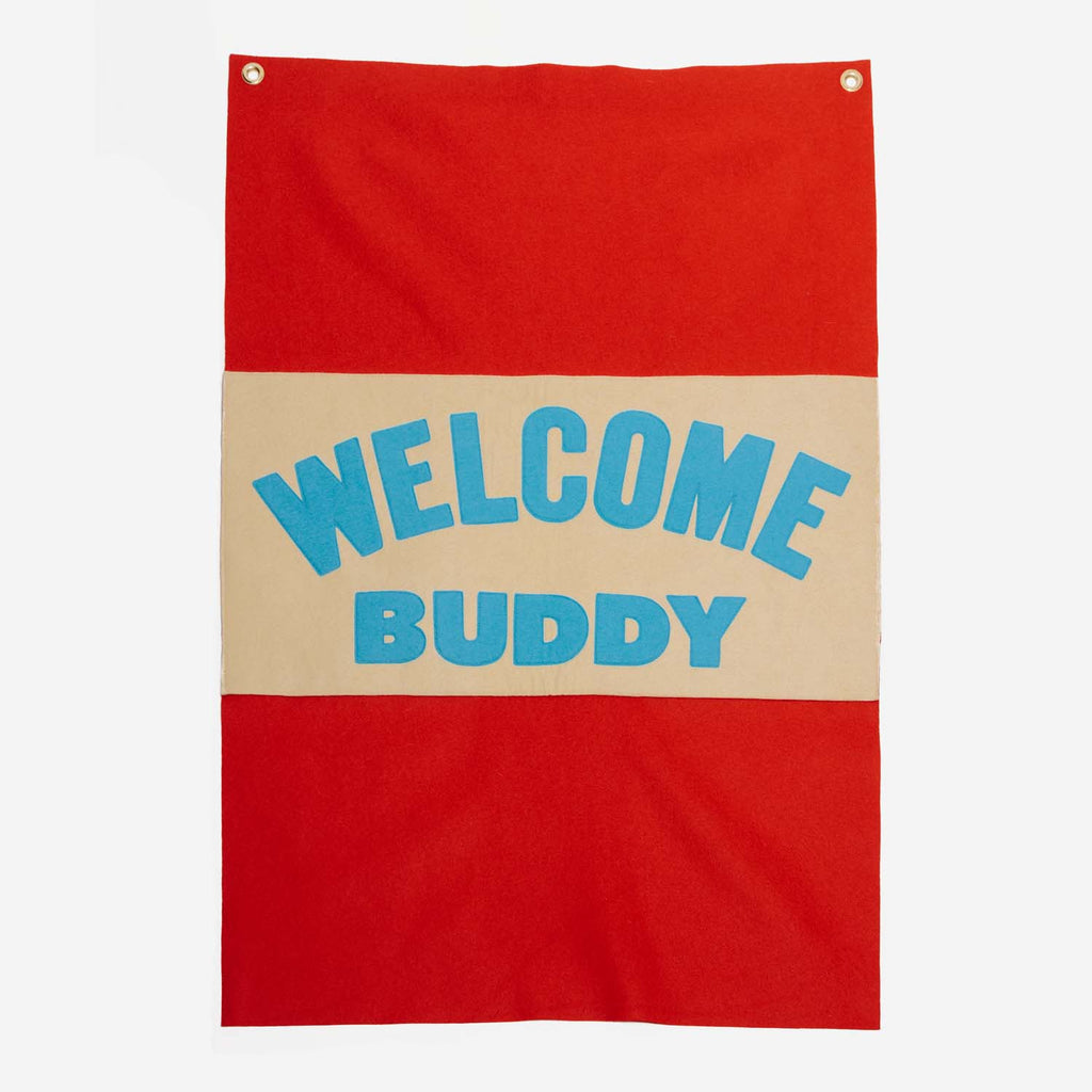 Oxford Pennant - Oxford Pennant Welcome Buddy Large Banner Flag - Habitat - Decor - Artwork Wall Hanging - Modern Anthology-