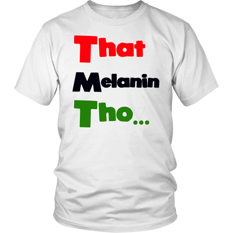 That Melanin Tho T-Shirt - Red, Black, & Green Shirts, Tanks, Hoodies