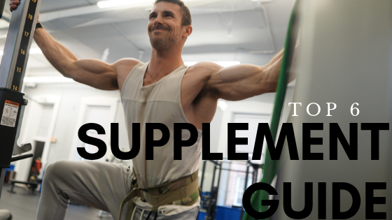 Supplementation Guide: Top 6 Supplements