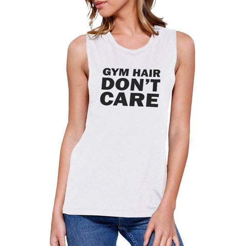 Image of Gym Hair Don't Care Work Out Muscle Tee Cute Workout Sleeveless Tank - FitnessGearUSA.Com