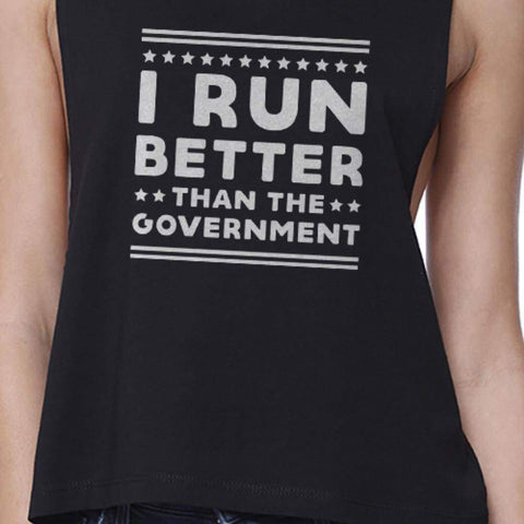Image of I Run Better Than The Government Black Work Out Crop Top Fitness - Fitness Gear