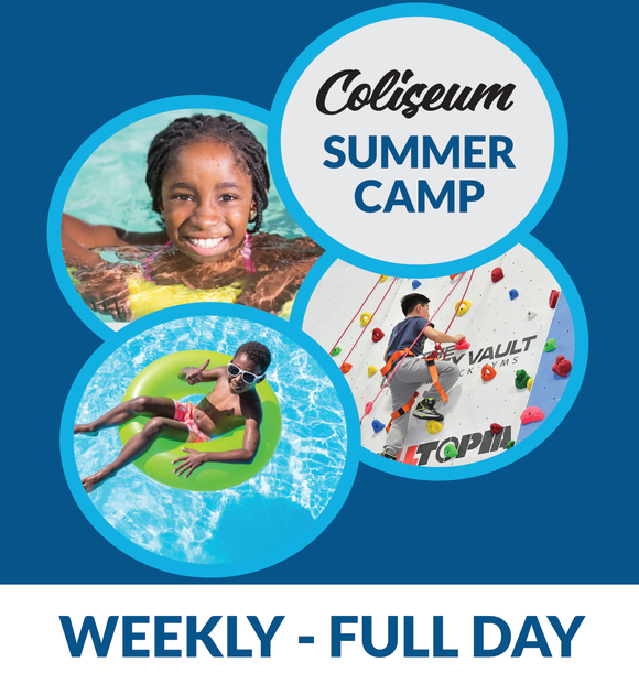 Coliseum Summer Camp - WEEKLY FULL DAY