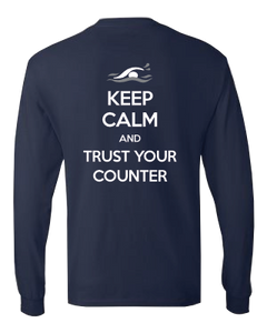 """Keep Calm and Trust Your Counter"" Long Sleeve Tee"