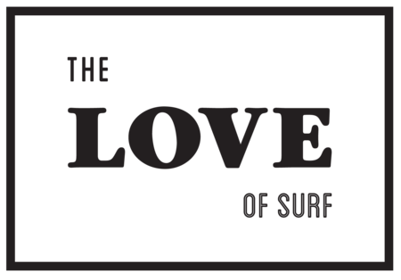 THE LOVE OF SURF