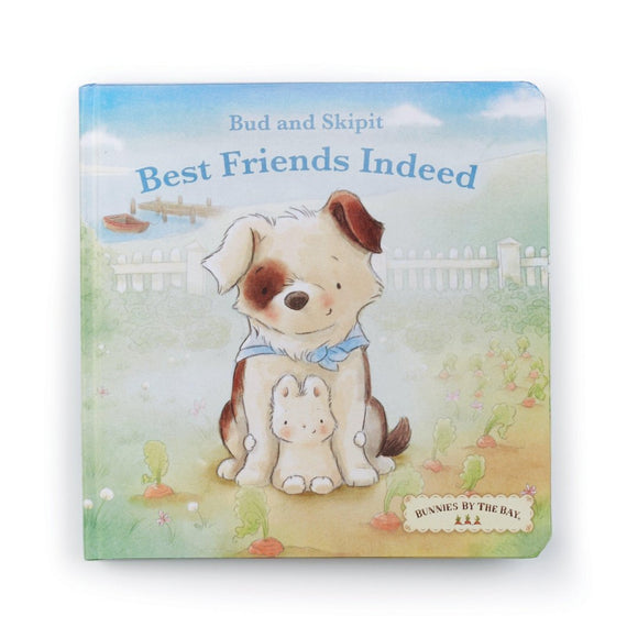 Bunnies by the Bay - Bud and Skipit Best Friends Indeed - Board Book
