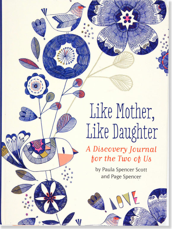 Like Mother, Like Daughter Interactive Journal
