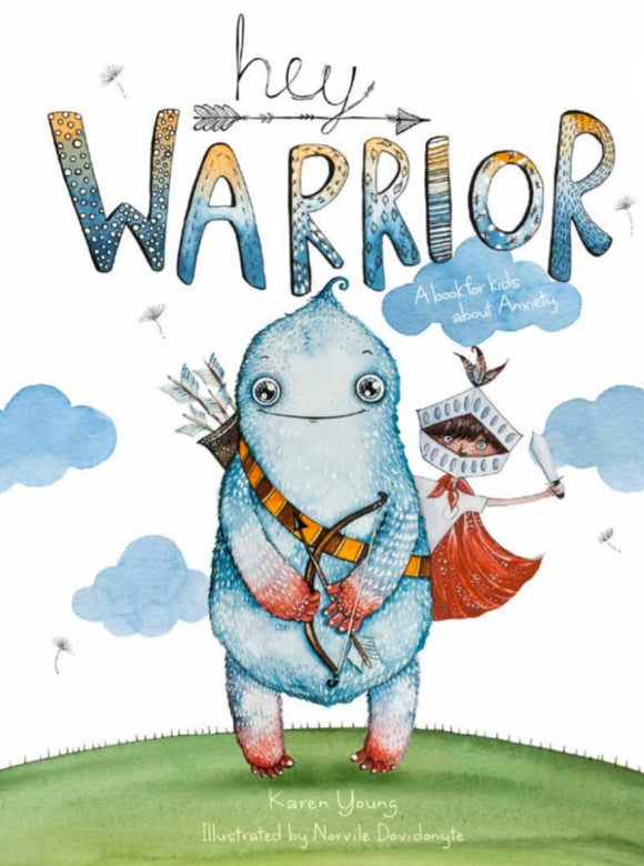 Hey Warrior by Karen Young - Hard Cover