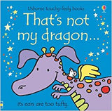 That's Not My Dragon - Touch & Feel Board Book