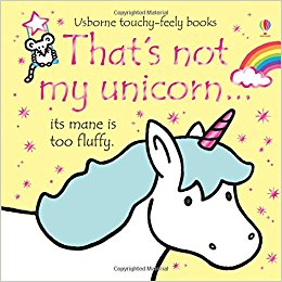 That's Not My Unicorn - Touch & Feel Board Book